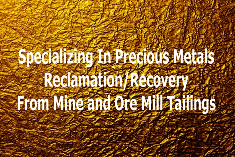 precious metals reclamation from ore mill tailings